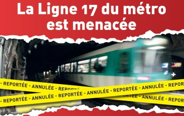 La ligne 17 du métro menacée ©CARPF