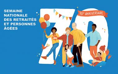 Semaine Bleue 2021 : 70 ans ça se fête !