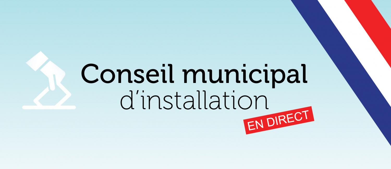 Retransmission en direct du conseil municipal d'installation
